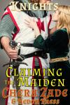 Claiming the Maiden: Medieval Submission, Chera Zade, Hedon Press