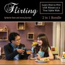 Flirting: Learn How to Flirt with Women as a True Alpha Male Audiobook