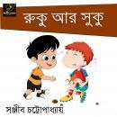 Ruku ar Suku : MyStoryGenie Bengali Audiobook 32: A tale of Sibling Rivalry Audiobook