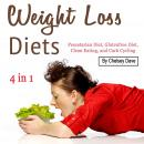 Weight Loss Diets: Pescatarian Diet, Glutenfree Diet, Clean Eating, and Carb Cycling Audiobook