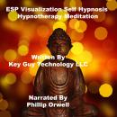 Esp Visualization Self Hypnosis Hypnotherapy Meditation, Key Guy Technology Llc
