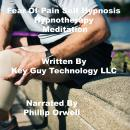 Fear Of Pain Self Hypnosis Hypnotherapy Meditation, Key Guy Technology Llc