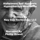 Alzheimers Self Hypnosis Hypnotherapy Meditation, Key Guy Technology Llc