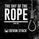 Day of the Rope: Book 1 Audiobook