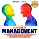 ANGER MANAGEMENT: A Direct Path Through Control of Your Emotions, Learn to Recognize and Control Ang Audiobook