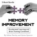 Memory Improvement: Accelerated Learning and Brain Training Combined Audiobook