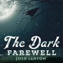 The Dark Farewell Audiobook