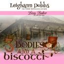 3 Bodies and a Biscotti Audiobook