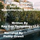Be More Outgoing Self Hypnosis Hypnotherapy Meditation, Key Guy Technology Llc