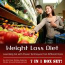 Weight Loss Diet: Lose Belly Fat with Proven Techniques from Different Diets Audiobook