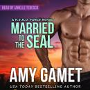 Married to the SEAL Audiobook