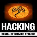 HACKING: Denial of Service Attacks Audiobook