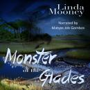 Monster of the Glades Audiobook