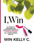 I,Win: hope and life, Win Kelly Charles