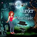 Murder and Marinade: Witches of Keyhole Lake Paranormal Mysteries Book 5 Audiobook