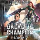 Galactic Champion: Book 1 Audiobook