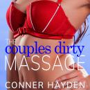 The Couple's Dirty Massage Audiobook