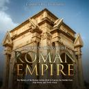 Arches across the Roman Empire: The History of the Roman Arches Built in Europe, the Middle East, As Audiobook