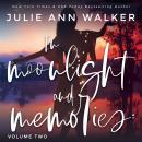 In Moonlight and Memories: Volume Two Audiobook