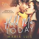 Hold Me Today Audiobook