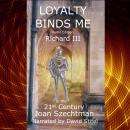 Loyalty Binds Me: Richard III in the 21st-century Audiobook