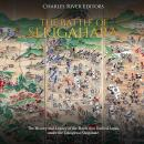 Battle of Sekigahara, The: The History and Legacy of the Battle that Unified Japan under the Tokugaw Audiobook