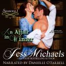 Affair in Winter, Jess Michaels