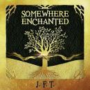 Somewhere Enchanted Audiobook