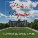 Pride and Prejudice: The classic romance novel from Jane Austen Audiobook