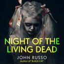 Night of the Living Dead, John Russo