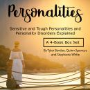 Personalities: Sensitive and Tough Personalities and Personality Disorders Explained Audiobook