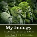Mythology: Great Mythologies from around the World Audiobook