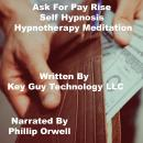 Ask For Pay Raise Self Hypnosis Hypnotherapy Meditation, Key Guy Technology Llc