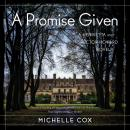 A Promise Given: A Henrietta and Inspector Howard Novel Audiobook