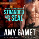 Stranded with the SEAL Audiobook