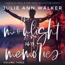 In Moonlight and Memories: Volume Three Audiobook