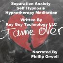 Separation Anxiety For Young Children Self Hypnosis Hypnotherapy Meditation, Key Guy Technology Llc