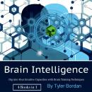 Brain Intelligence: Dig into Your Intuitive Capacities with Brain Training Techniques Audiobook