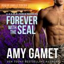 Forever with the SEAL, Amy Gamet