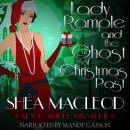 Lady Rample and the Ghost of Christmas Past Audiobook