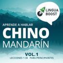 Aprende a hablar chino mandarín: Vol. 1. Lecciones 1-30. Para principiantes. Audiobook