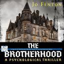 The Brotherhood: A Psychological Thriller Audiobook