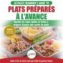Plats Préparés À L'avance: Le Guide Essentiel Pour Les Débutants - Plus De 50 Recettes Keto Rapides, Audiobook