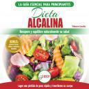 Dieta Alcalina: Guía Para Principiantes Para Recuperar Y Equilibrar Su Salud Naturalmente, Perder Pe Audiobook