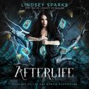 Afterlife (Kat Dubois Chronicles, #6) Audiobook