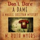 Don't Dare a Dame Audiobook