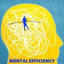 Mental Efficiency Audiobook