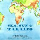 Sea, Sun & Taraipo: Millionaires in Time Audiobook