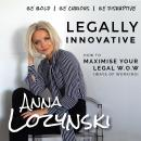 Legally Innovative: How to Maximise your Legal W.O.W Audiobook