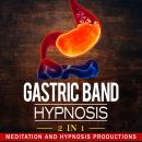 Gastric Band Hypnosis 2 in 1, Meditation And Hypnosis Productions